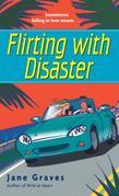 Flirting with Disaster