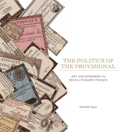 The Politics of the Provisional