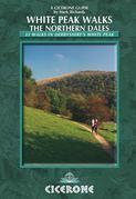 White Peak Walks: The Northern Dales: 35 walks in the Derbyshire White Peak