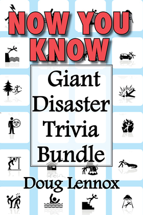 Now You Know - Giant Disaster Trivia Bundle: Now You Know Crime Scenes / Now You Know Extreme Weather / Now You Know Disasters