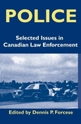 Police: Current Issues in Canadian Law Enforcement