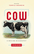 Cow: A Bovine Biography