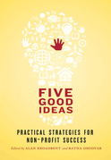 Five Good Ideas: Practical Strategies for Non-Profit Success