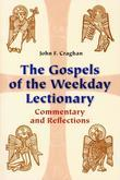 The Gospels of the Weekday Lectionary: Commentary and Reflections