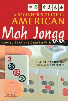 A Beginner's Guide to American Mah Jongg: How to Play the Game & Win