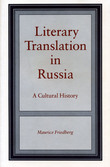 Literary Translation in Russia