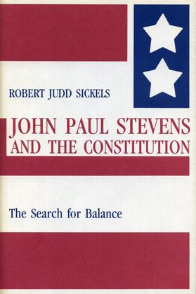 John Paul Stevens and the Constitution