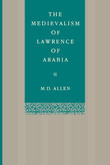 The Medievalism of Lawrence of Arabia