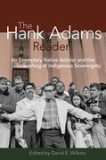 The Hank Adams Reader: An Exemplary Native Activist and the Unleashing of Indigenous Sovereignty