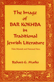 The Image of Bar Kokhba in Traditional Jewish Literature