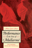 Performance in the Texts of Mallarmé