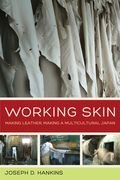 Working Skin: Making Leather, Making a Multicultural Japan
