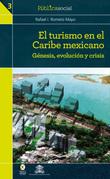 El turismo en el Caribe mexicano