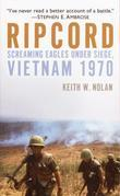Ripcord: Screaming Eagles Under Siege, Vietnam 1970