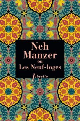 Neh Manzer, ou les neuf loges