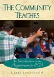 The Community Teaches: An Introduction to the Magisterium for RCIA