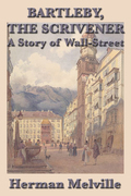 Bartleby, The ScrivenerA Story of Wall-Street