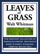 Leaves of Grass: (1855 First Edition Text)