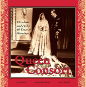 Queen and Consort: Elizabeth and Philip: 60 Years of Marriage