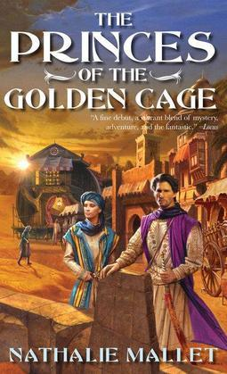 The Princes of the Golden Cage