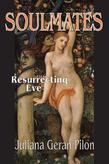 Soulmates: Resurrecting Eve