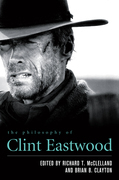 The Philosophy of Clint Eastwood