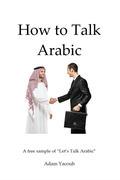 How to Talk Arabic