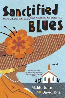 Sanctified Blues: A Novel