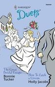 The Great Bridal Escape & How to Catch a Groom: The Great Bridal Escape\How to Catch a Groom