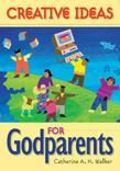 Creative Ideas for Godparents