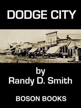 Dodge City: Book Two of the Lane Collier Series