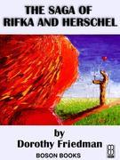 The Saga of Rifka and Herschel