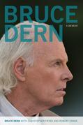 Bruce Dern: A Memoir