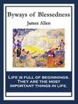 Byways of Blessedness: With linked Table of Contents