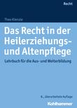 Das Recht in der Heilerziehungs- und Altenpflege