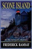 Scone Island: An Ike Schwartz Mystery