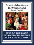 Alice's Adventures In Wonderland: With linked Table of Contents
