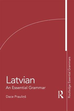 Latvian: An Essential Grammar