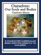 Ourselves: Our Souls and Bodies: With linked Table of Contents