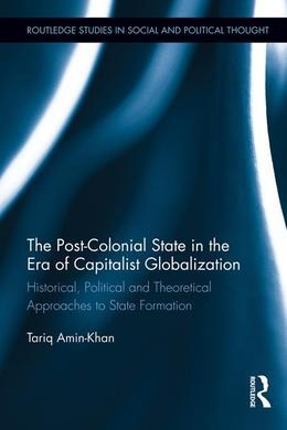 The Post-Colonial State in the Era of Capitalist Globalization