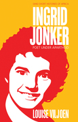 Ingrid Jonker: Poet under Apartheid