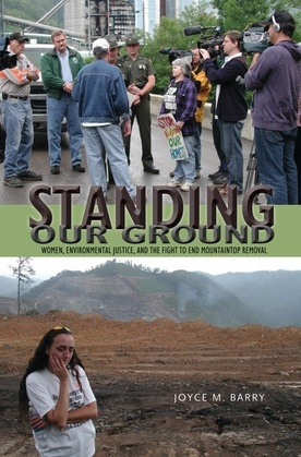Standing Our Ground: Women, Environmental Justice, and the Fight to End Mountaintop Removal