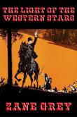 The Light of the Western Stars: With linked Table of Contents