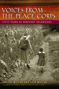 Voices from the Peace Corps: Fifty Years of Kentucky Volunteers