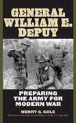 General William E. Depuy: Preparing the Army for Modern War