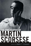 The Philosophy of Martin Scorsese