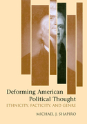 Deforming American Political Thought: Ethnicity, Facticity, and Genre