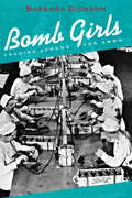 Bomb Girls: Trading Aprons for Ammo