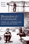 Bluejackets and Contrabands: African Americans and the Union Navy