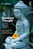 Buddhist Thought: A Complete Introduction to the Indian Tradition